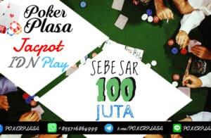 Jackpot IDN Play Sebesar 100 Juta