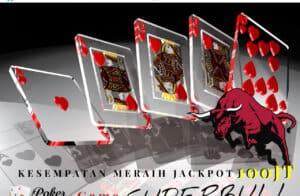 Kesempatan Meraih Jackpot 100Jt Game Superbull